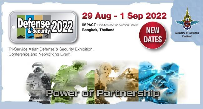 The organisers of the Defence & Security 2021 defence exhibition to be held later this year in Bangkok, Thailand have announced the postponement of the show to 2022